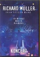 Richard Müller - Koncert - Lucerna Praha