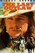 Poslední psanec (The Last Outlaw)