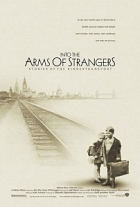 Do cizí náruče (Into the Arms of Strangers: Stories of the Kindertransport)