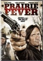 Vyprahlá prérie (Prairie Fever)
