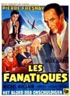 Fanatici (Les fanatiques)