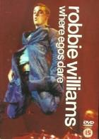 Robbie Williams / Where Egoes Dare