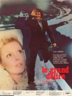 Velké poblouznění (Le grand délire)