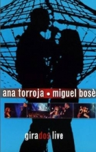 Torroja Ana & Bosé Miguel / Girados