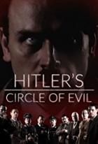 Hitlerův kruh zla (Hitler's Circle of Evil)