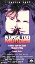 Důvod k vraždě (A Case for Murder)