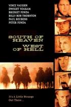 Na jih od nebe, na západ od pekla