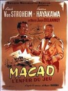 Macao, pekelná hra (Macao, l'enfer du jeu)