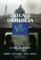Vila Orchidej (Vila Orhideja)