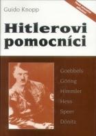Hitlerovi pomocníci (Hitlerovi muži, Hitlers Helfer)