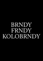 Brndy, frndy, kolobrndy