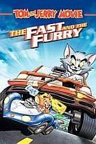 Tom a Jerry: Rychle a chlupatě (Tom and Jerry Fast And Furry)