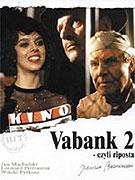 Vabank II (Vabank II, czyli riposta)