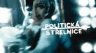 Politická střelnice aneb Konečně bez cenzury