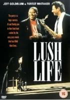 Opojný život (Lush Life)