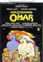 Neříkej mi Omare (Non chiamarni Omar)
