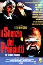 Mlčení šunek (Silenzio dei prosciutti, Il)