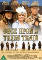 Vlak do Texasu (Once Upon a Texas Train)
