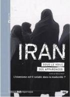 Írán pod závojem zdání (Iran sous le voile des apparences)