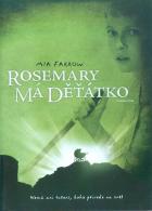 Rosemary má děťátko (Rosemary's Baby)