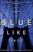 Smutný jako jazz (Blue Like Jazz)