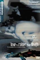 Láska je chladnější než smrt (Liebe ist kälter als der Tod)