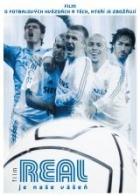 Real je naše vášeň (Real, la película)