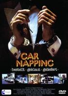 Únos aut (Car-napping – bestellt – geklaut – geliefert)