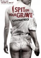 Plivu na váš hrob (I Spit on Your Grave)