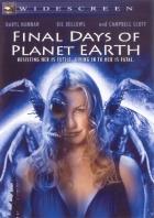 Poslední dny planety Země (Final Days of Planet Earth)