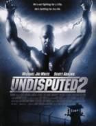 Neporazitelný 2 (Undisputed II: Last Man Standing)