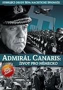 Admirál Canaris: Život pro Německo