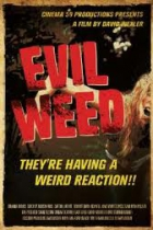 Evil Weed