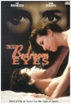 Oči z ložnice (A Kiss to Die For)
