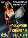 Hollywoodské rajdy s motorovými pilami (Hollywood Chainsaw Hookers)
