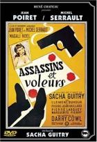 Vrahové a zloději (Assassins et voleurs)