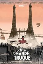 Avril a podivuhodný svět (Avril et le monde truque)