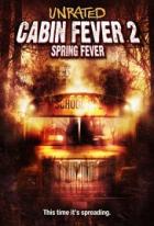 Cabin Fever 2 (Cabin Fever 2: Spring Fever)