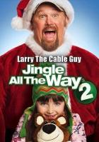 Rolničky, kam se podíváš 2 (Jingle All the Way 2)