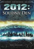 2012: Soudný den (2012 Doomsday)