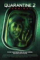 Karanténa 2: Terminál (Quarantine 2: Terminal)