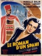 Příběh jednoho vojáka (Le roman d'un spahi)