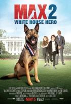 Hrdina Max 2: Chlupatý bodyguard (Max 2: White House Hero)
