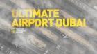 Jedinečné letiště v Dubaji (Ultimate Airport Dubai)