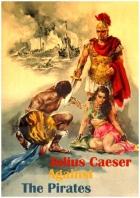 Caesar proti pirátům (Giulio Caesar contro i pirati)
