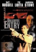 Zhoubná vášeň (Unlawful Entry)