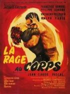 Tělesná vášeň (La rage au corps)