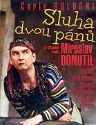 Miroslav Donutil - Sluha dvou pánů