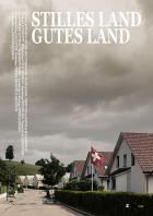 Tichá země, dobrá země (Quiet Land Good People)