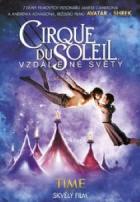 Cirque du Soleil: Vzdálené světy (Cirque du Soleil: Worlds Away)